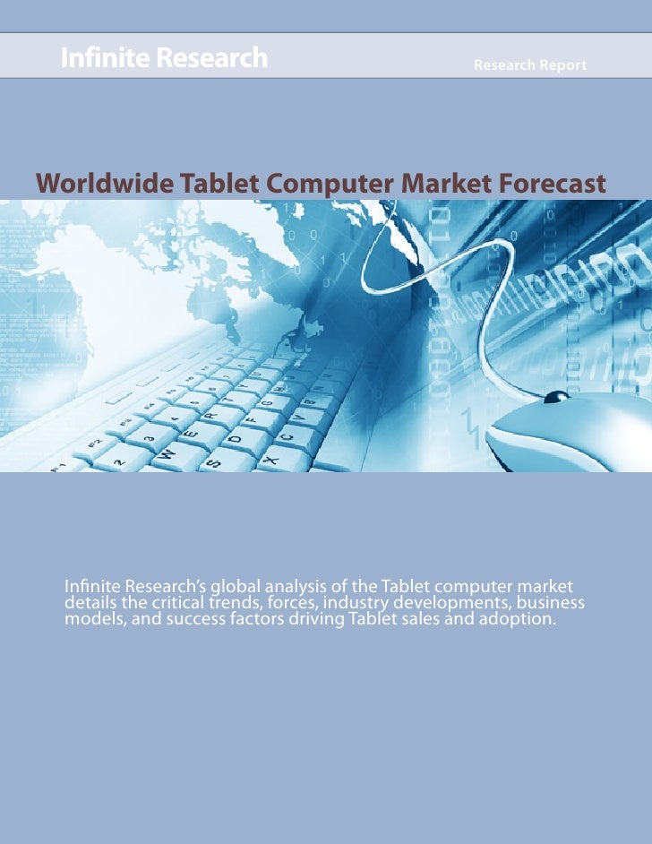 Infinite Research - Worldwide Tablet Computer Market Forecast