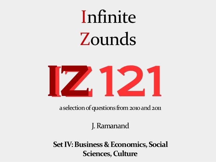 Infinite Zounds IZ 121: Set IV (Business-Economics, Social Sciences, Culture)