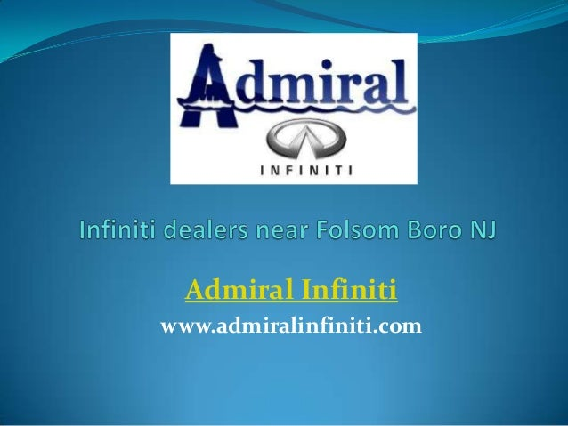 Infiniti dealers near Folsom Boro NJ