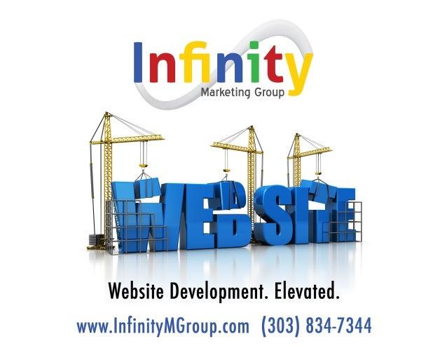 Infinity  Marketing Group     Website Development.  Elevuied.  www. |nfiniiyMGroup. com (303) 834-7344