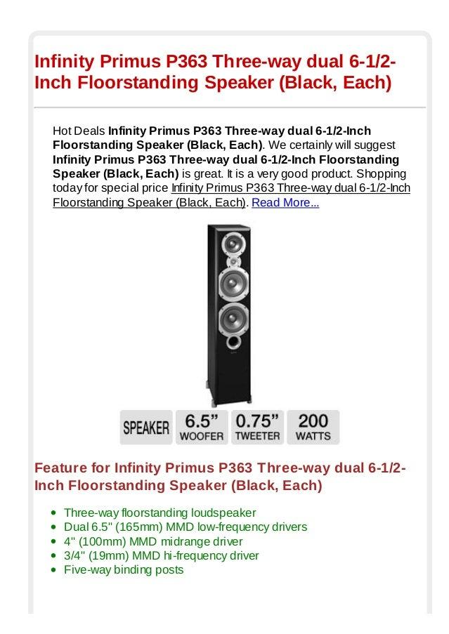 Infinity Primus Three way dual Speaker Each