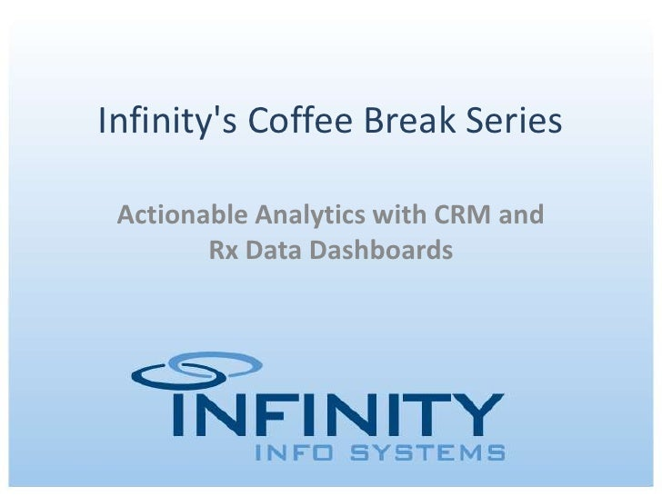 Infinity's coffee break series rx data dashboards