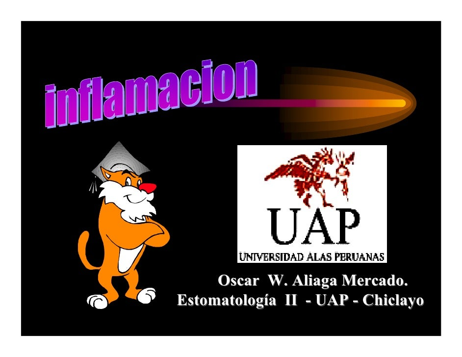 Oscar W. Aliaga Mercado. Estomatología II - UAP - Chiclayo