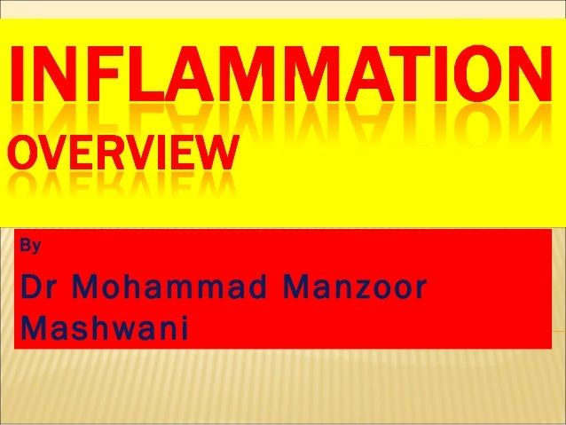 Inflammation overview