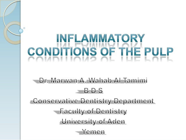 Introduction   The pulp is surrounded by a hard    tissue (dentine), which limits the area    for expansion and restricts...