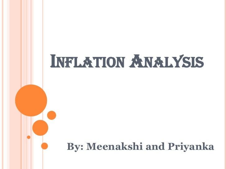 INFLATION ANALYSIS By: Meenakshi and Priyanka