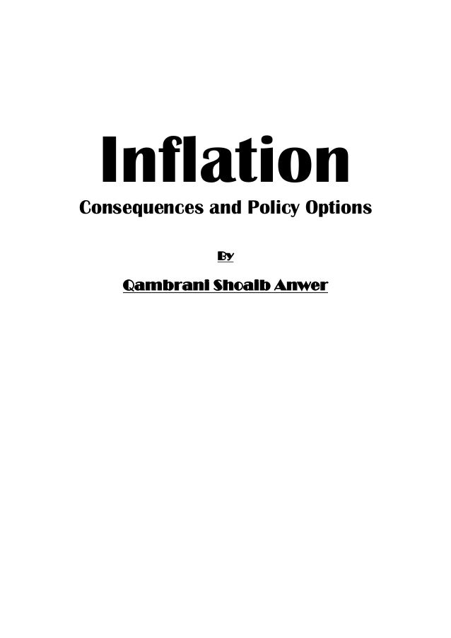 InflationConsequences and Policy Options By Qambrani Shoaib Anwer