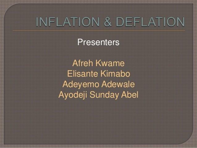 Inflation  _deflation