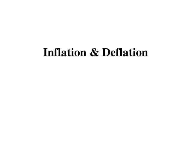 Inflation & Deflation