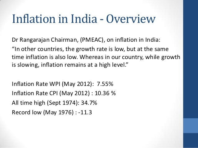 "Inflation in India - OverviewDr Rangarajan Chairman, (PMEAC), on inflation in India:""In other countries, the growth rate i..."
