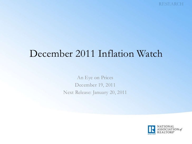 December 2011 Inflation Watch An Eye on Prices December 19, 2011 Next Release: January 20, 2011