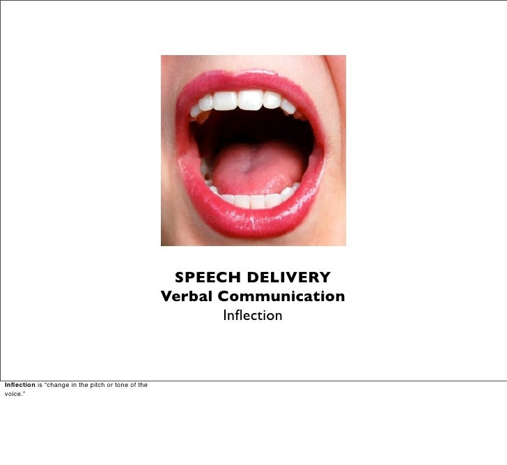 SPEECH DELIVERY                                                    Verbal Communication                                   ...