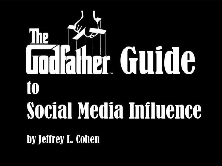 The Godfather Guide to Social Media Influence