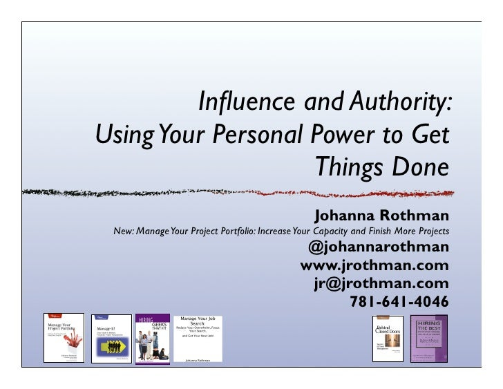 Influence and Authority:Using Your Personal Power to Get                    Things Done                                    ...