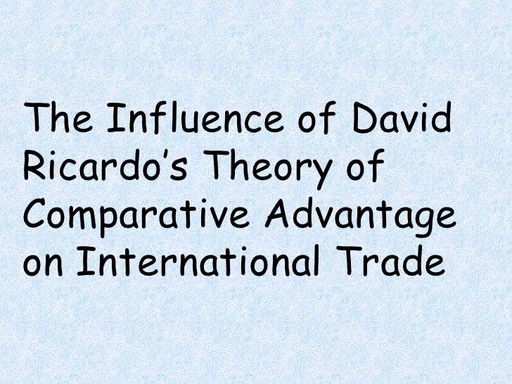 The Influence of David Ricardo's Theory of Comparative Advantage on International Trade