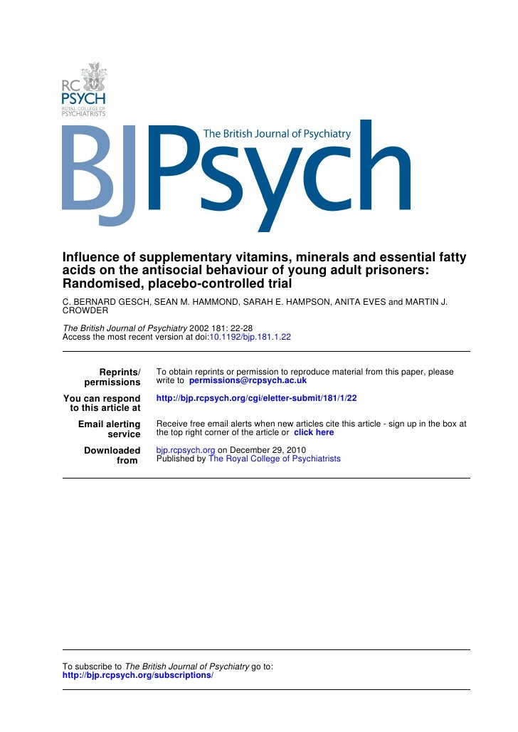 Influence of supplementary vitamins, minerals and essential fatty acids on the antisocial behaviour of young adult prisone...