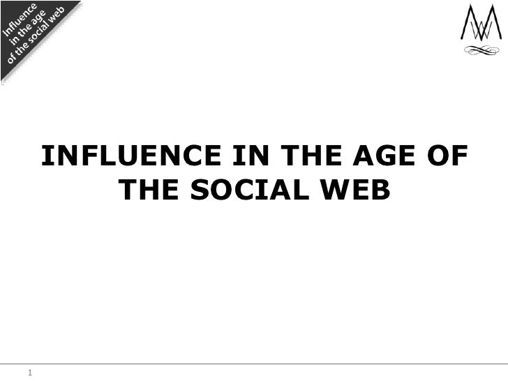 Influence in the age of the social web