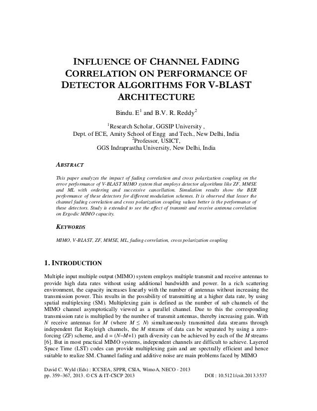 Influence of channel fading correlation on performance of detector algorithms for v blast architecture