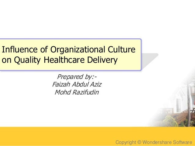 Influence of organizational culture on quality healthcare delivery
