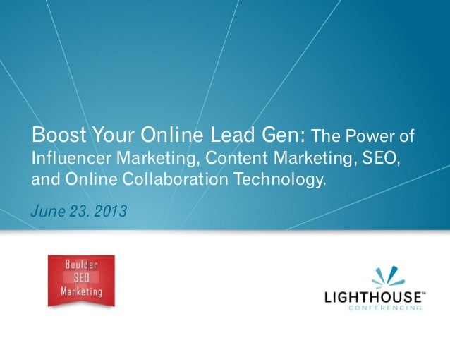 Boost Your Online Lead Gen: The Power of Influencer Marketing, Content Marketing, SEO, and Online Collaboration Technology...