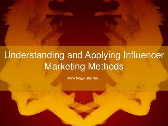 Understanding and Applying Influencer Marketing Methods