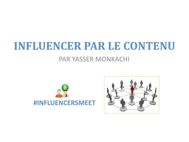 Influencer par le contenu