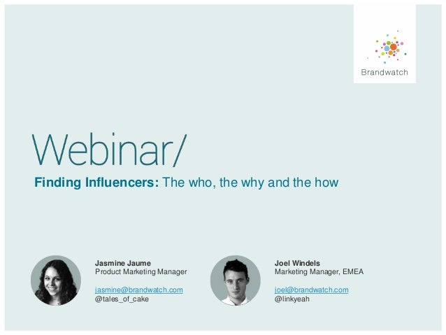 Finding influencers: the who, the why and the how (webinar)