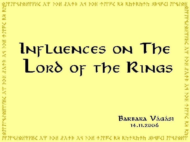 Influences On The Lord Of The Rings