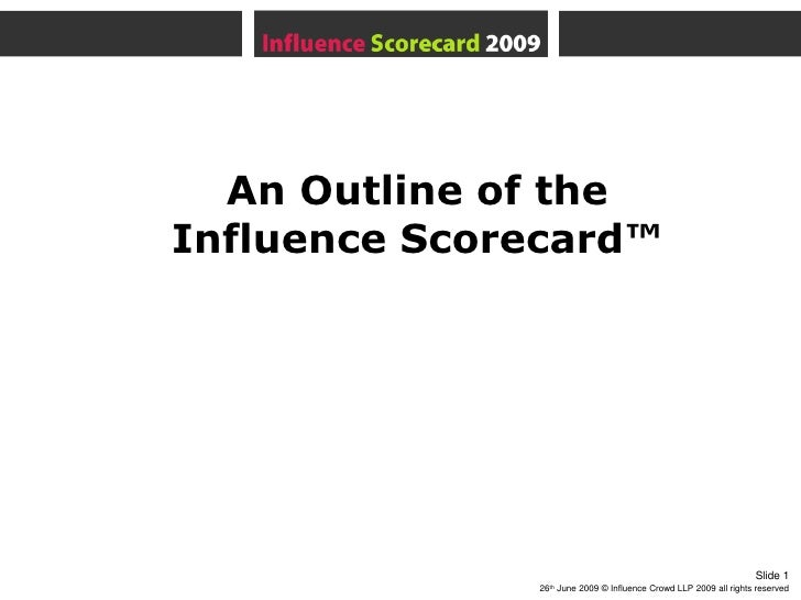 An Outline of theInfluence Scorecard™<br />