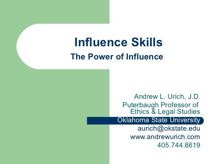 Influence skills. andrew urich