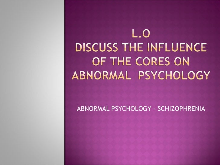 Influences Of Abnormality