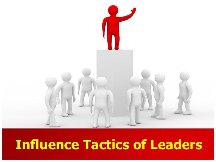 Influence tactics of leaders