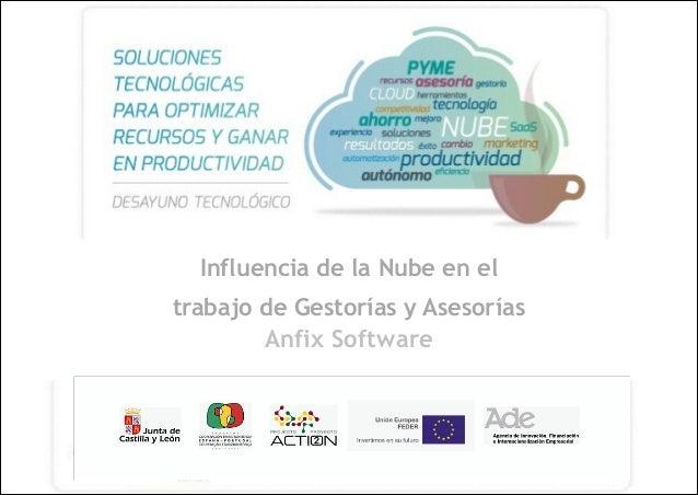 Influencia de la Nube en el trabajo de Gestorías y Asesorías Anfix Software