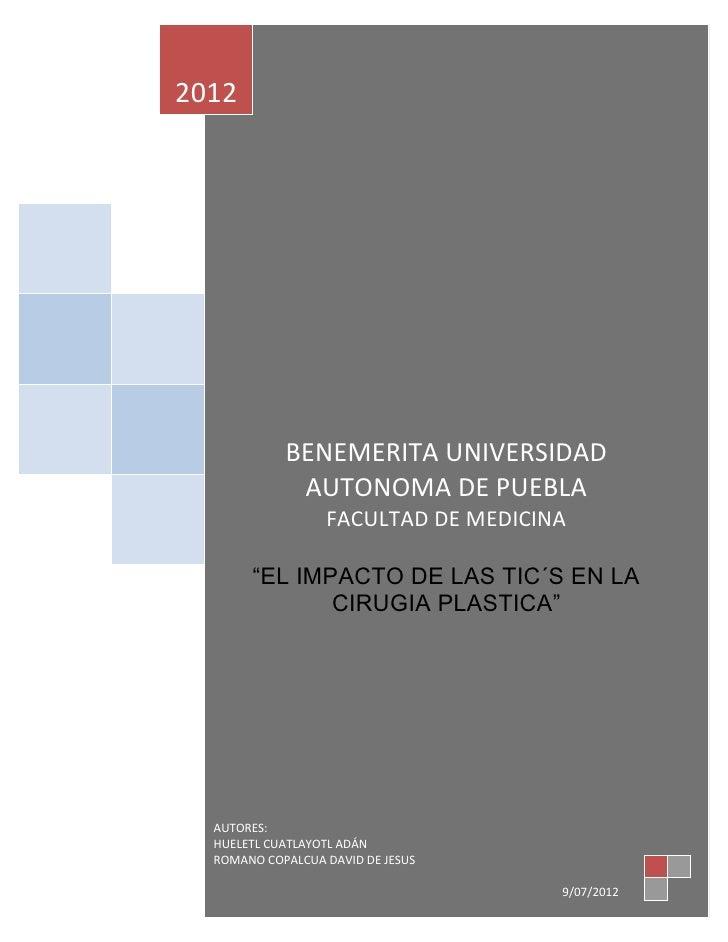 """2012            BENEMERITA UNIVERSIDAD             AUTONOMA DE PUEBLA                  FACULTAD DE MEDICINA       """"EL IMPA..."""