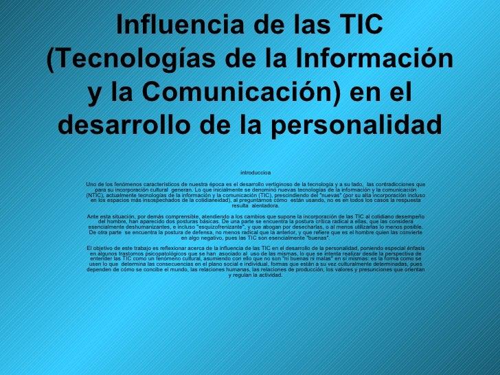 Influencia de las TIC (Tecnologías de la Información y la Comunicación) en el desarrollo de la personalidad introduccioa U...