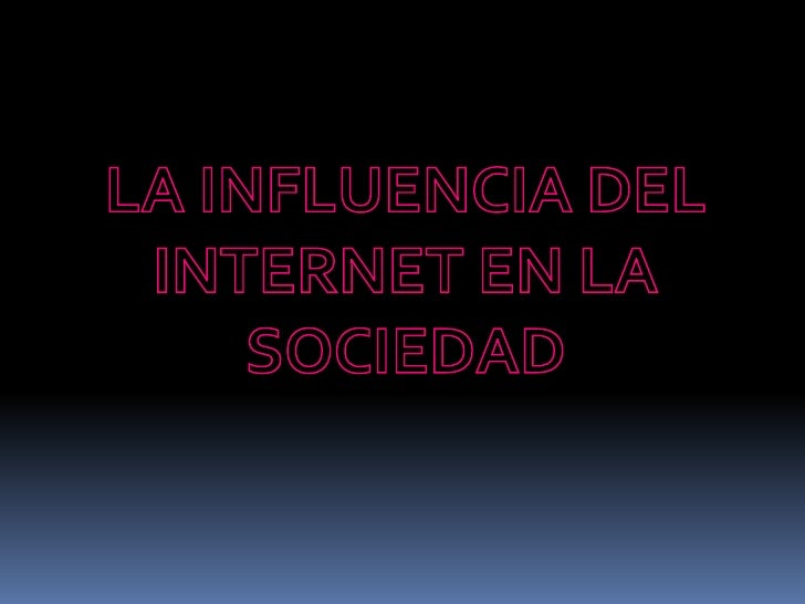 El internet un medio decomunicación rápido y eficaz.