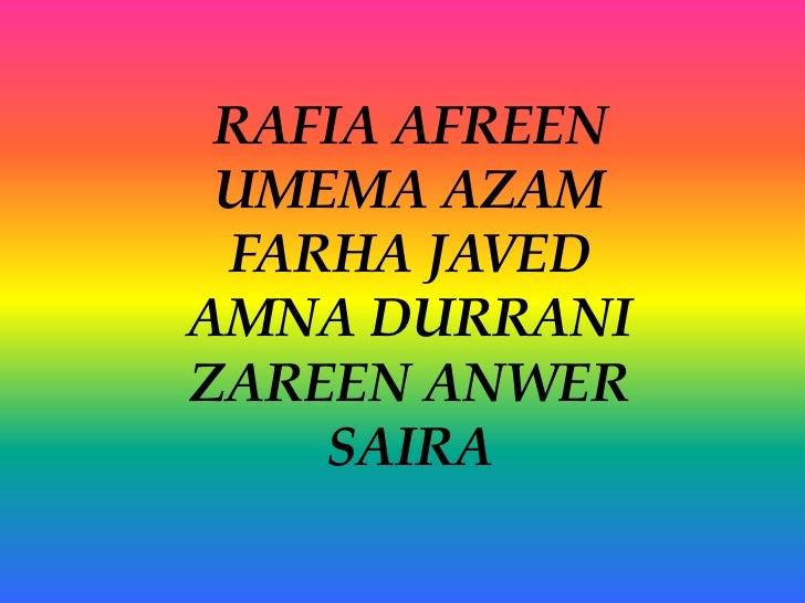 RAFIA AFREEN UMEMA AZAM FARHA JAVEDAMNA DURRANIZAREEN ANWER    SAIRA