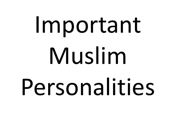 Important  MuslimPersonalities