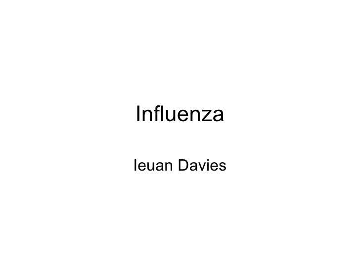 Influenza Ieuan Davies