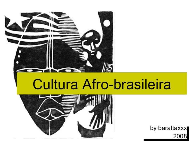 InfluêNcia Da Cultura Africana No Brasil