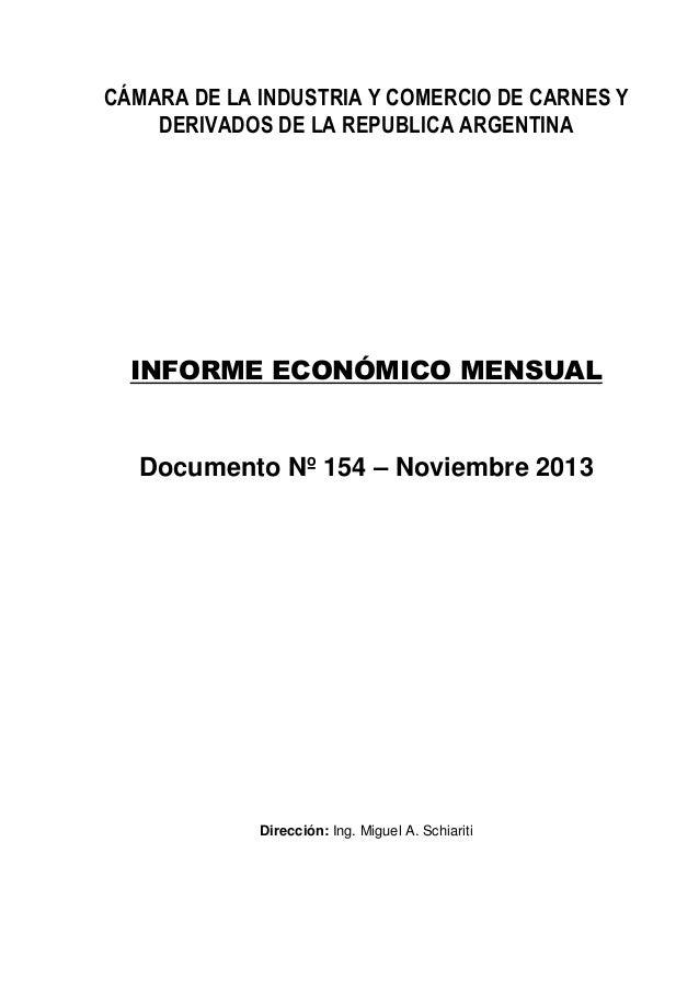 CÁMARA DE LA INDUSTRIA Y COMERCIO DE CARNES Y DERIVADOS DE LA REPUBLICA ARGENTINA  INFORME ECONÓMICO MENSUAL  Documento Nº...