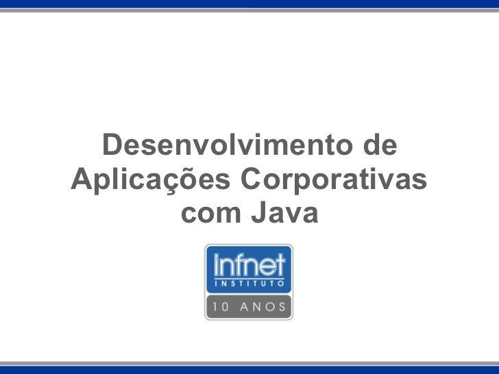 Desenvolvimento de Aplicações Corporativas com Java