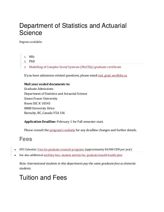 Department of Statistics and Actuarial Science Degrees available: 1. MSc 2. PhD 3. Modelling of Complex Social Systems (Mo...