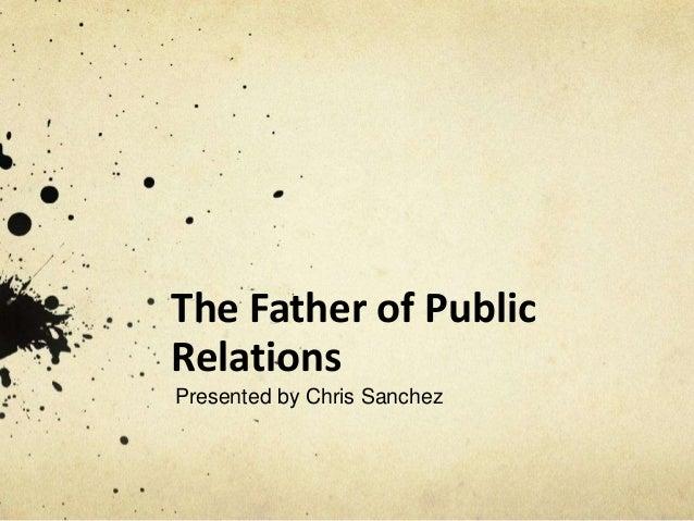 Info. speech father of pr