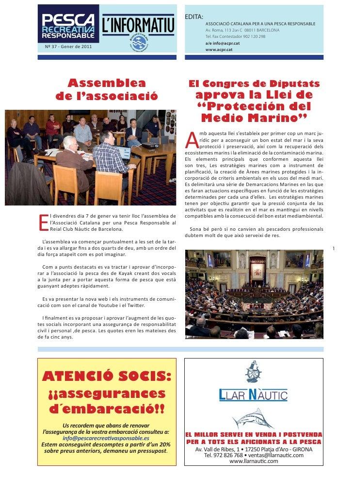 EDITA:                                                                          ASSOCIACIÓ CATALANA PER A UNA PESCA RESPON...