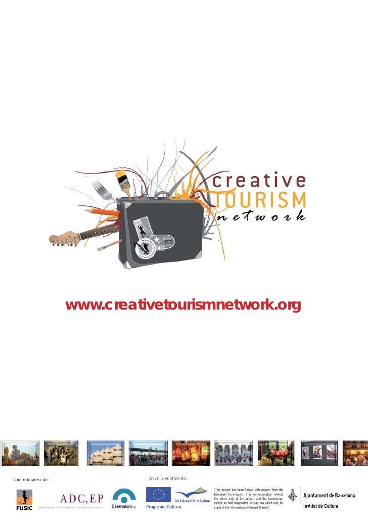 www.creativetourismnetwork.orgUne iniciative de:             Avec le soutien de: