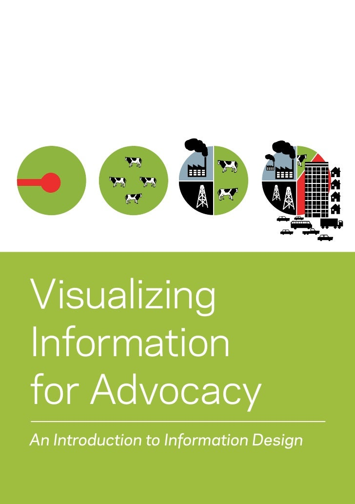 Information  Visualizing for Advocacy   Information an Introduction to Information Design     for Advocacy   An Introducti...