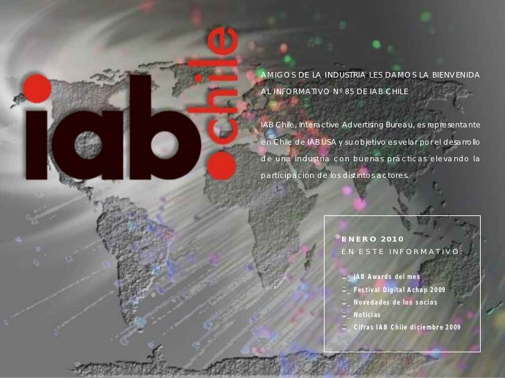 AMIGOS DE LA INDUSTRIA LES DAMOS LA BIENVENIDAAL INFORMATIVO Nº 85 DE IAB CHILEIAB Chile, Interactive Advertising Bureau, ...