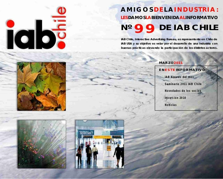 AMIGOSDELAINDUSTRIA:LESDAMOSLABIENVENIDAALINFORMATIVONº       99                 DE IAB CHILEIAB Chile, Interactive Advert...