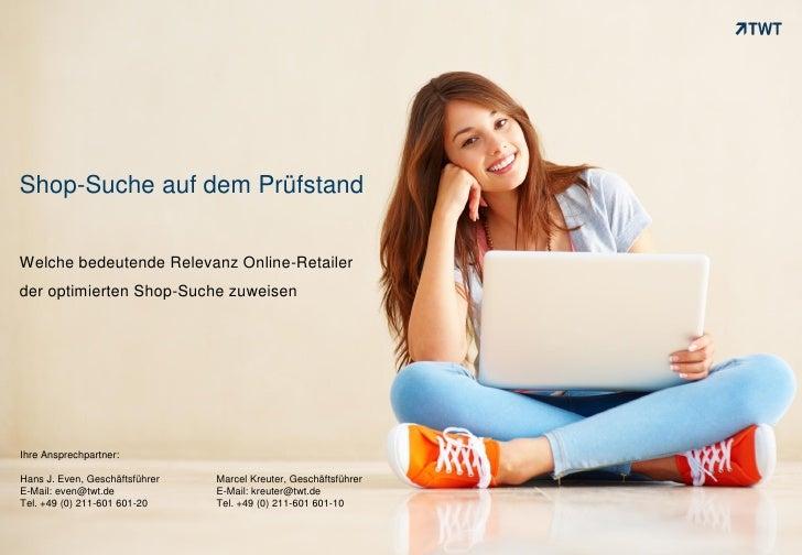 Shop-Suche auf dem PrüfstandWelche bedeutende Relevanz Online-Retailerder optimierten Shop-Suche zuweisenIhre Ansprechpart...